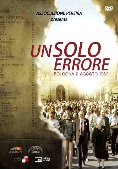 """""""UN SOLO ERRORE"""": il documentario sulla strage del 2 agosto in piazza Maggiore a Bologna"""